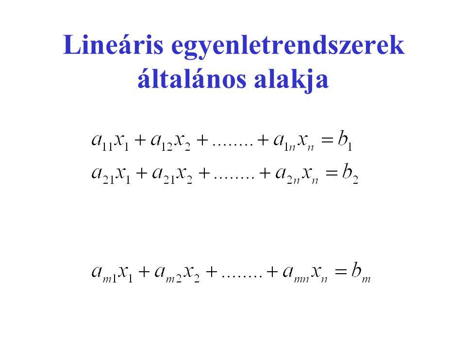 Lineáris egyenletrendszerek általános alakja