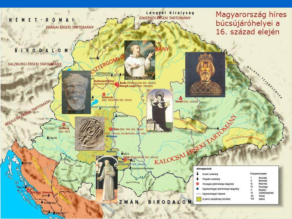 Magyarország híres búcsújáróhelyei a 16. század elején