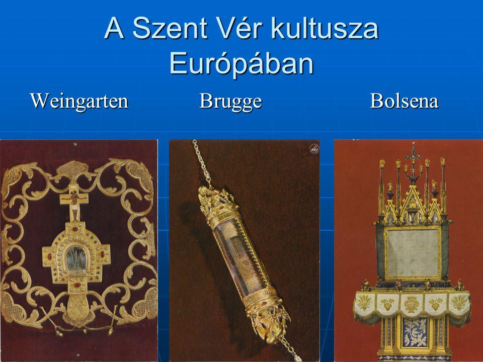 A Szent Vér kultusza Európában