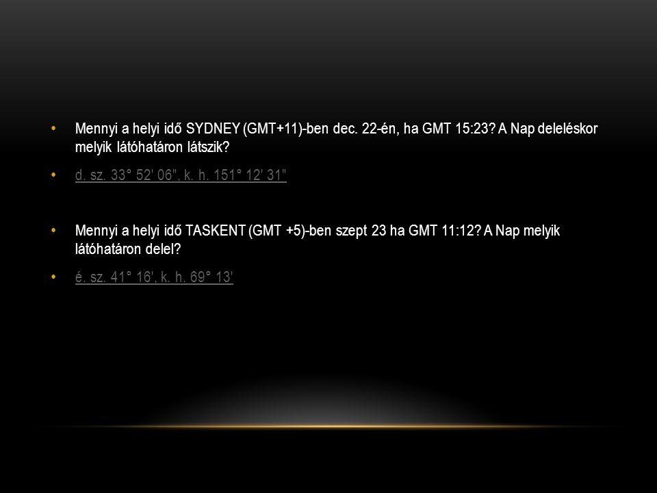 Mennyi a helyi idő SYDNEY (GMT+11)-ben dec. 22-én, ha GMT 15:23