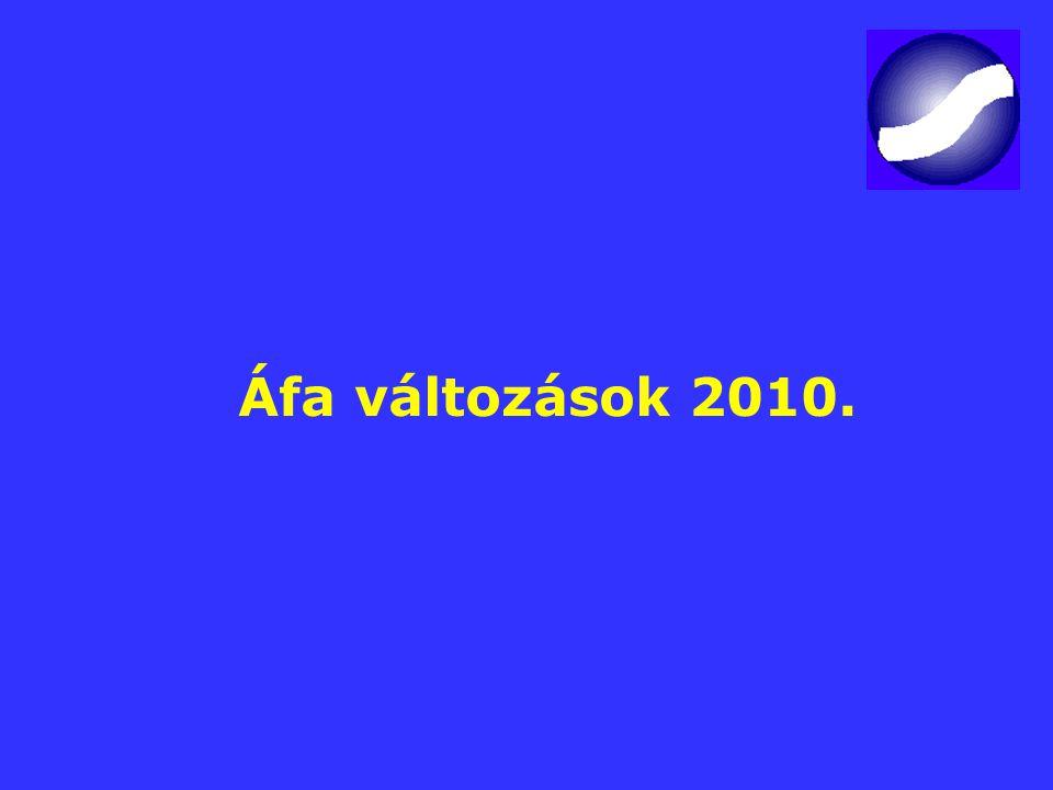 Áfa változások 2010.