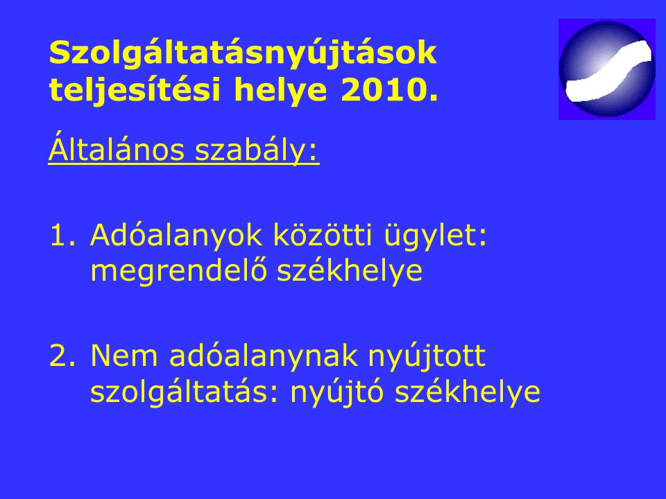 Szolgáltatásnyújtások teljesítési helye 2010.