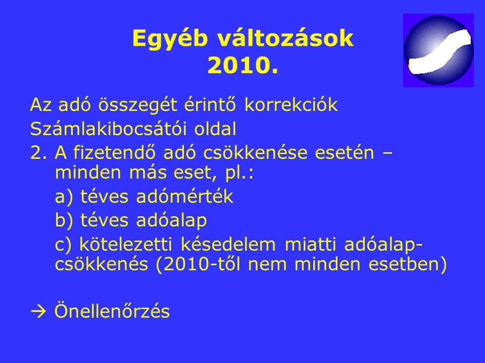 Egyéb változások 2010. Az adó összegét érintő korrekciók