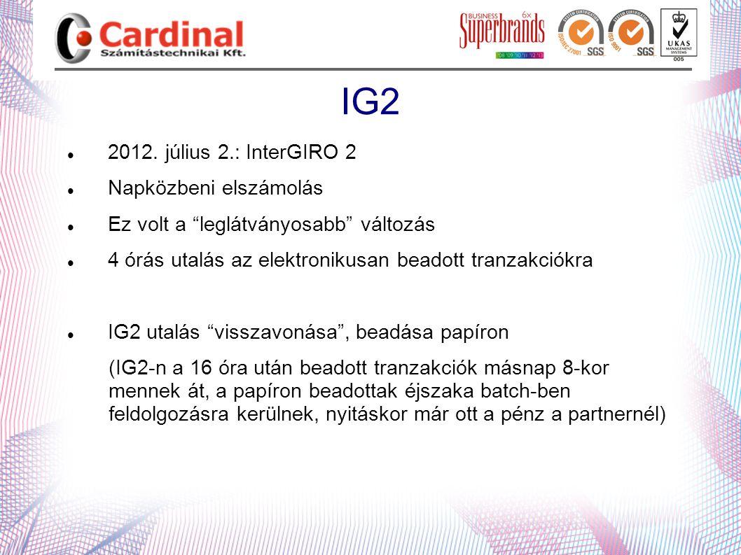 IG2 2012. július 2.: InterGIRO 2 Napközbeni elszámolás
