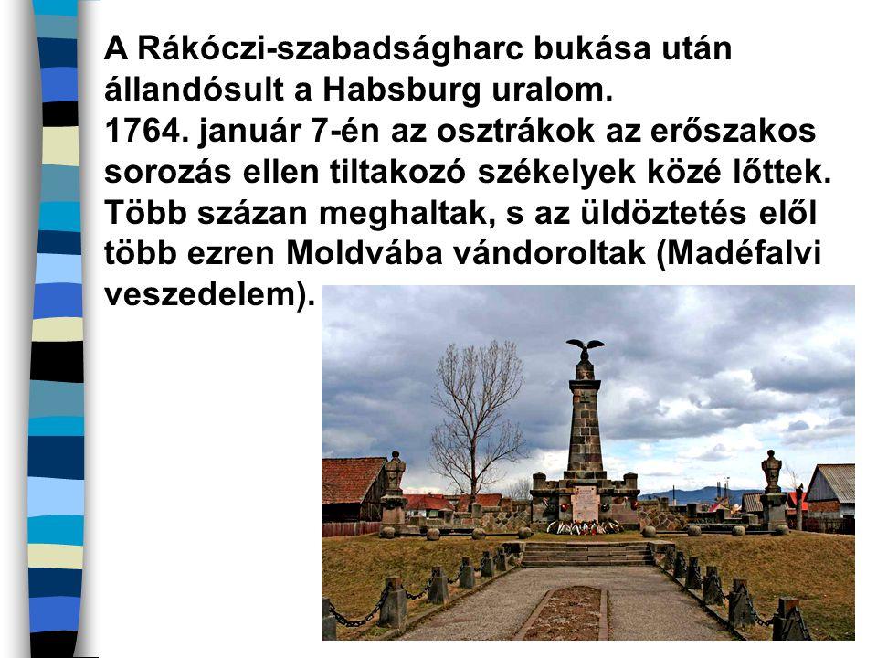 A Rákóczi-szabadságharc bukása után állandósult a Habsburg uralom.