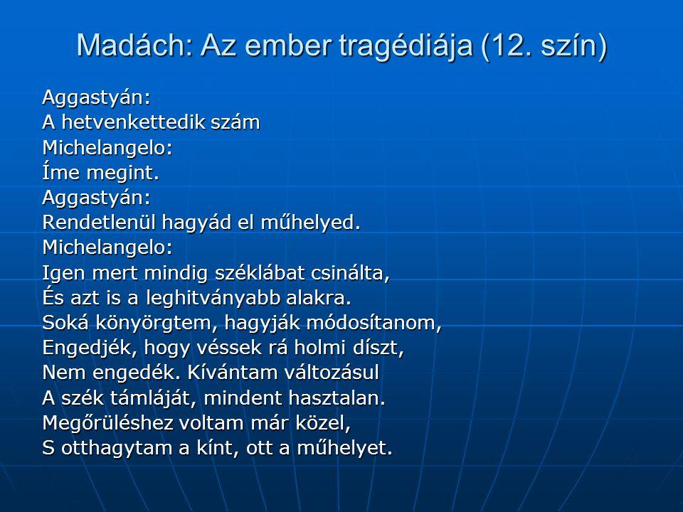 Madách: Az ember tragédiája (12. szín)
