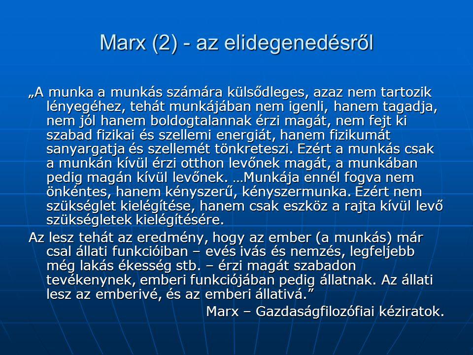 Marx (2) - az elidegenedésről