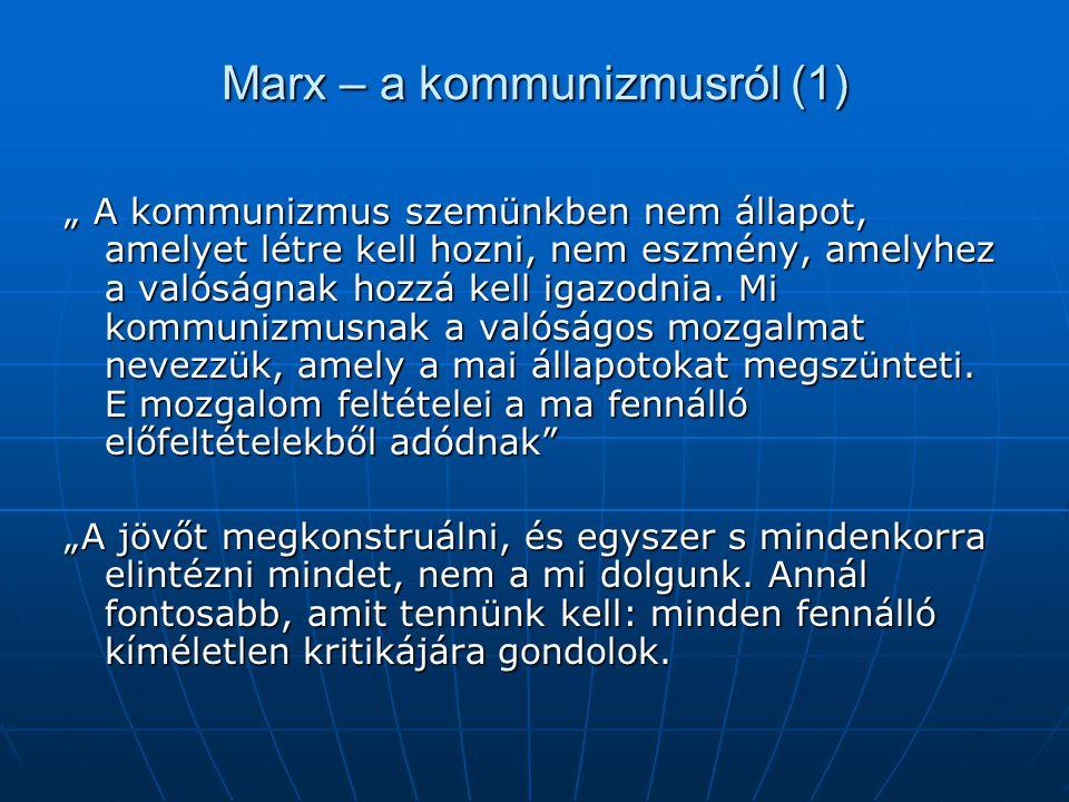 Marx – a kommunizmusról (1)