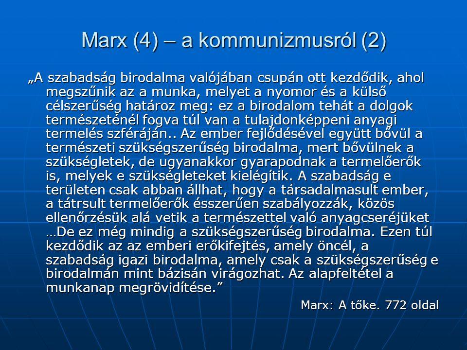 Marx (4) – a kommunizmusról (2)