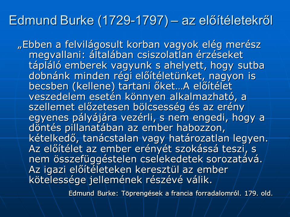 Edmund Burke (1729-1797) – az előítéletekről