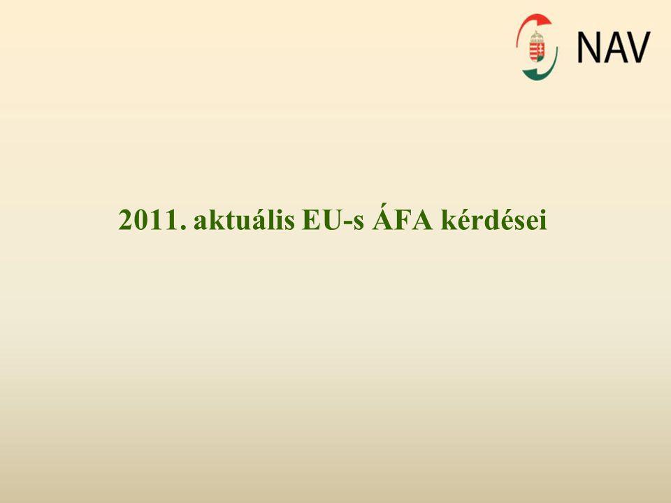 2011. aktuális EU-s ÁFA kérdései