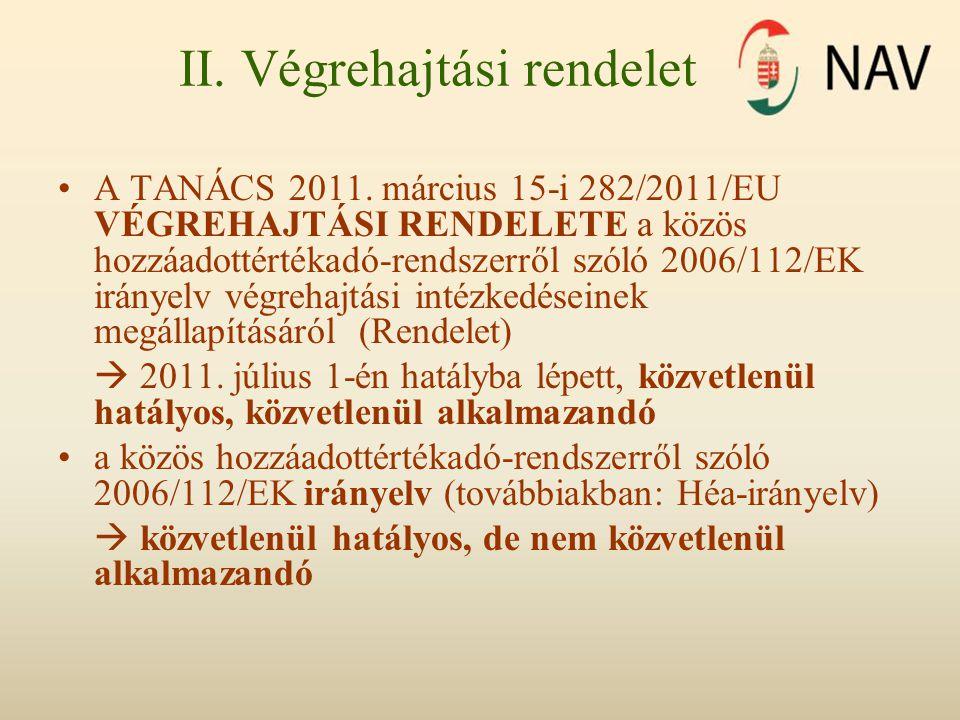II. Végrehajtási rendelet