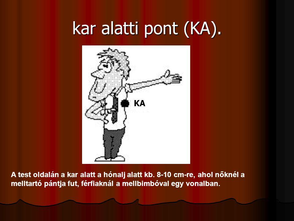 kar alatti pont (KA). KA KA