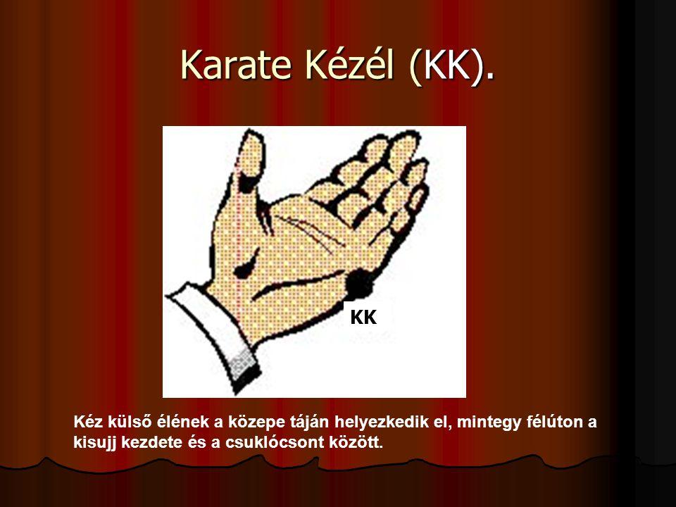 Karate Kézél (KK). KK.