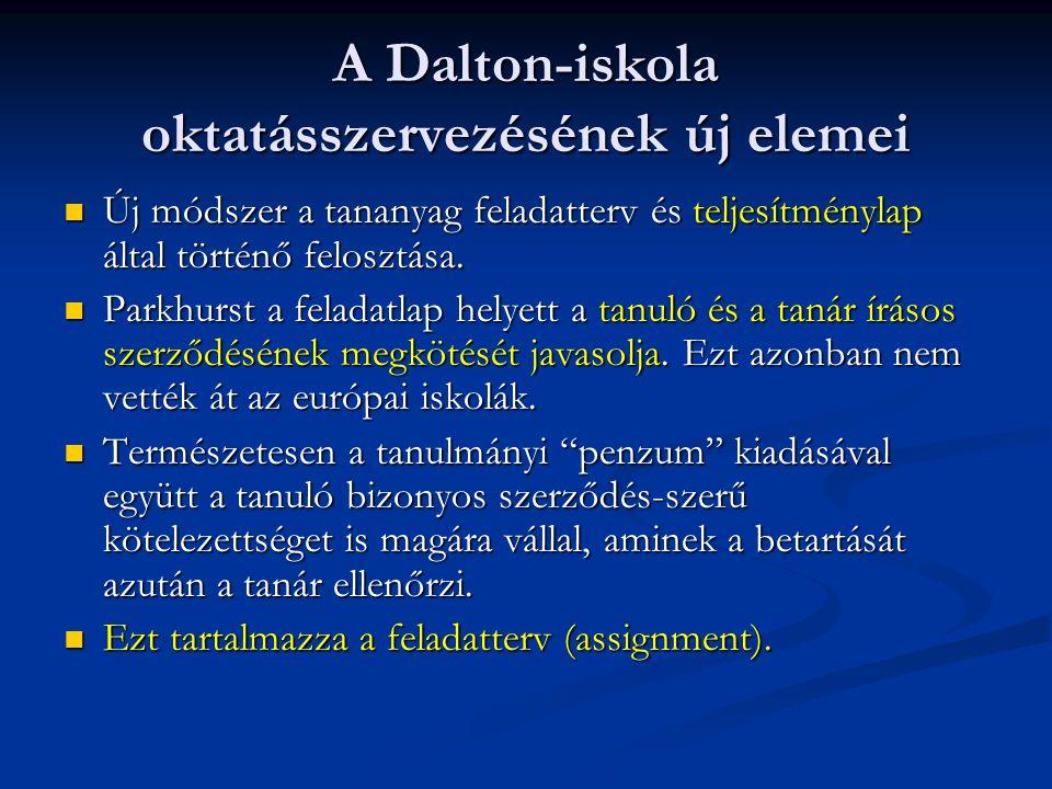 A Dalton-iskola oktatásszervezésének új elemei
