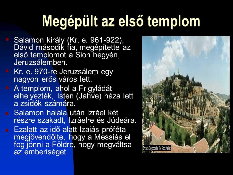 Megépült az első templom