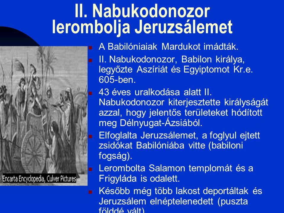 II. Nabukodonozor lerombolja Jeruzsálemet