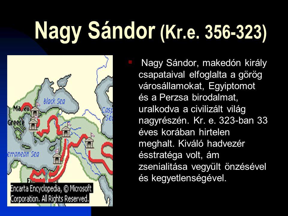 Nagy Sándor (Kr.e. 356-323)