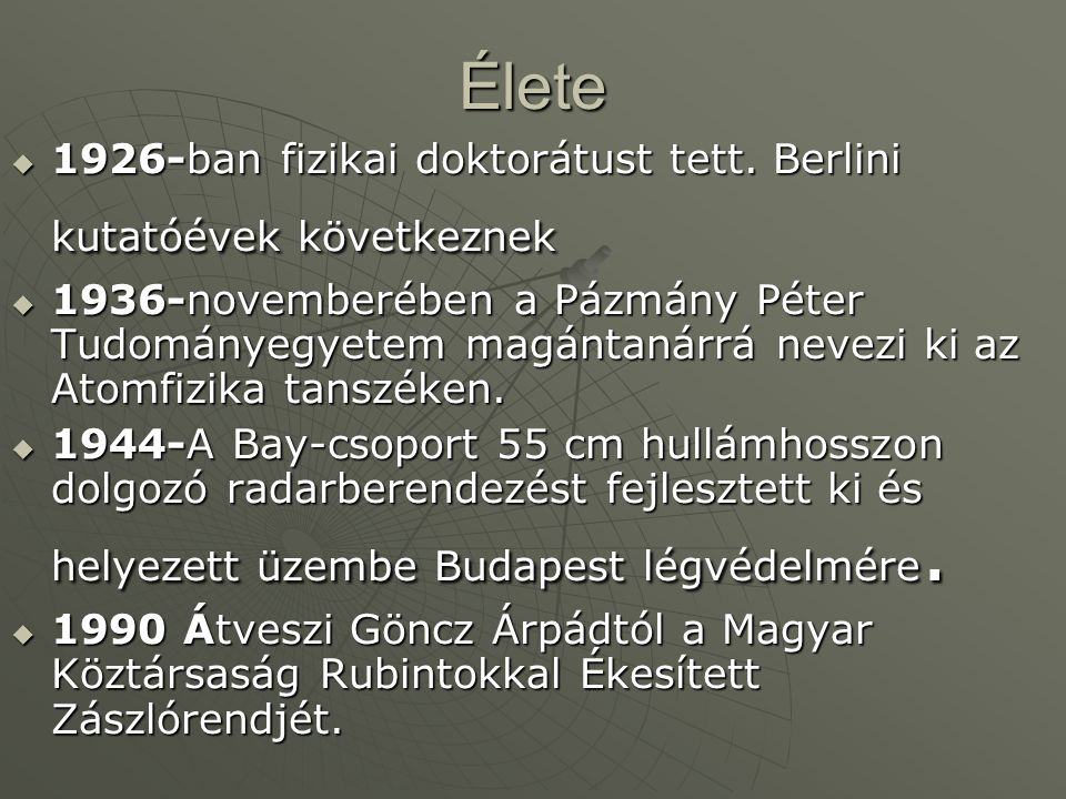 Élete 1926-ban fizikai doktorátust tett. Berlini kutatóévek következnek.