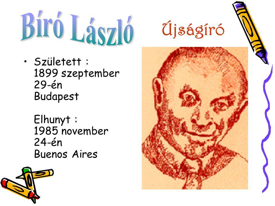 Újságíró Bíró László.