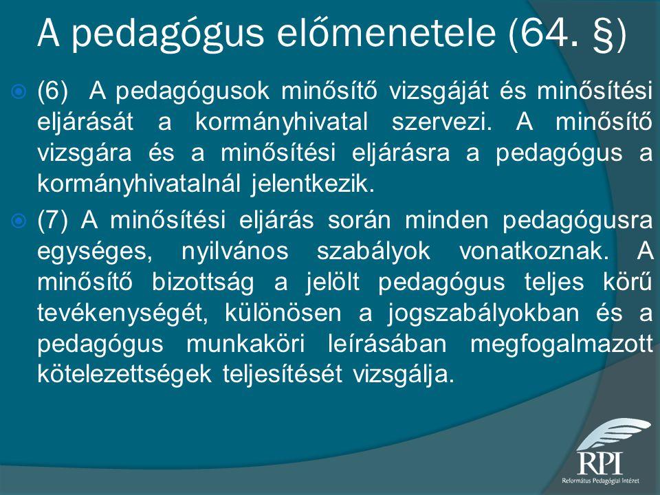 A pedagógus előmenetele (64. §)