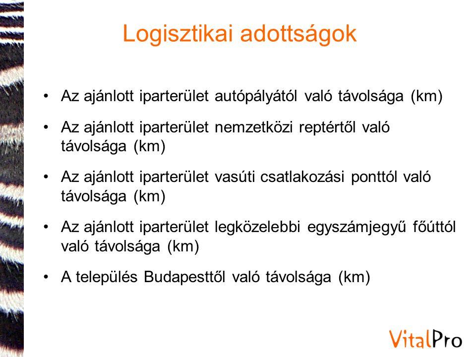 Logisztikai adottságok