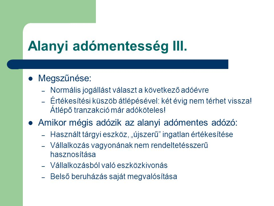 Alanyi adómentesség III.