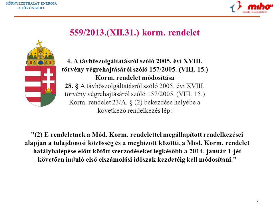 559/2013.(XII.31.) korm. rendelet