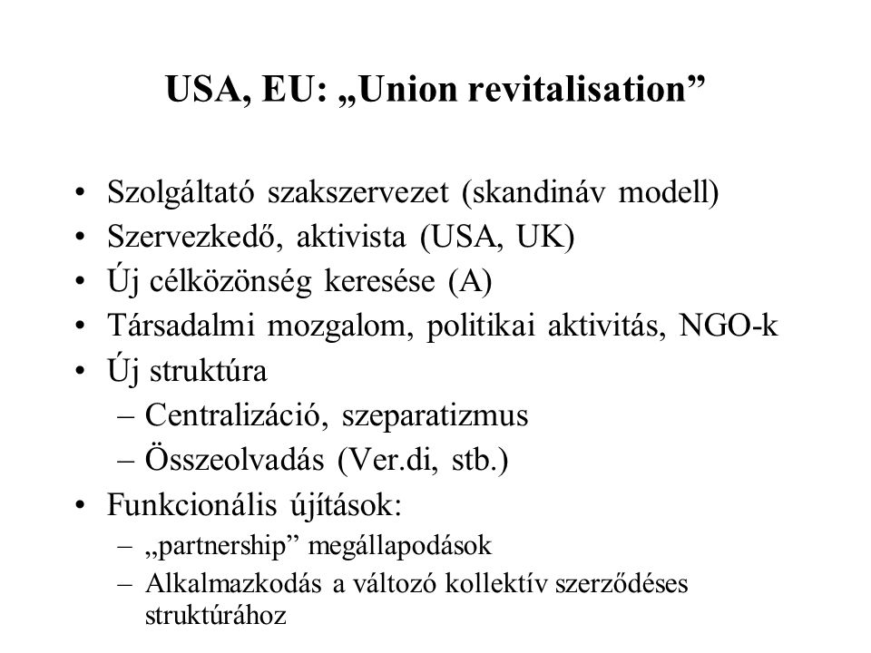 "USA, EU: ""Union revitalisation"