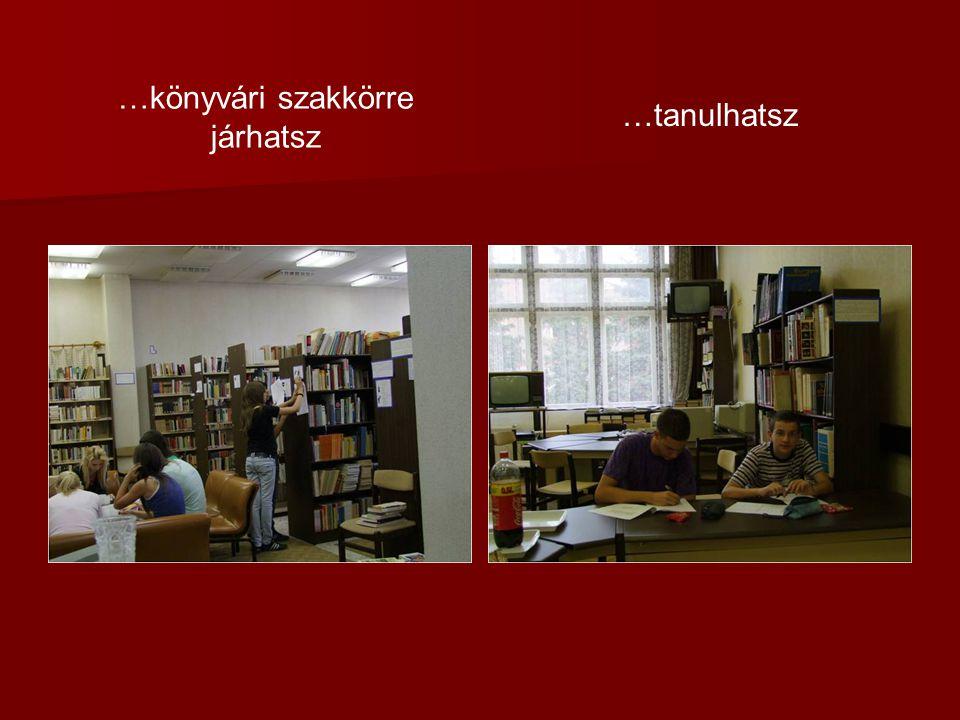 …könyvári szakkörre járhatsz