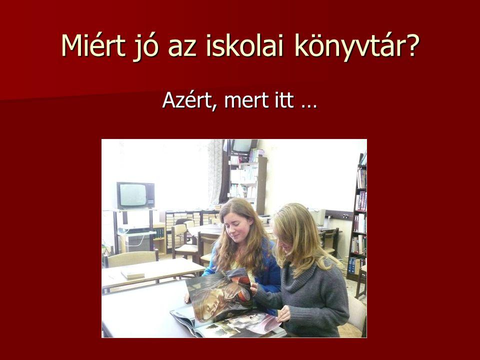 Miért jó az iskolai könyvtár