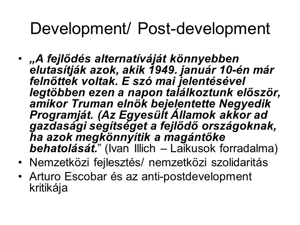 Development/ Post-development