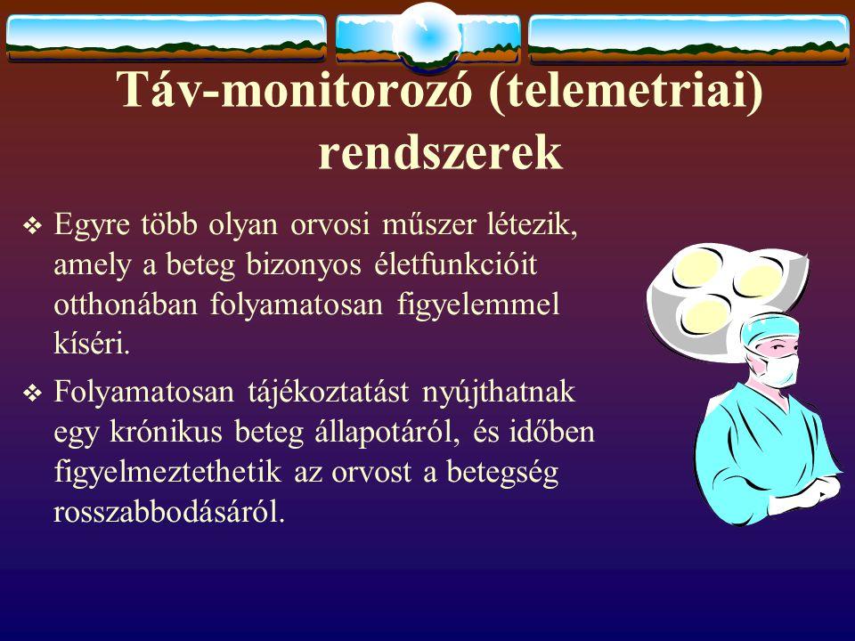 Táv-monitorozó (telemetriai) rendszerek