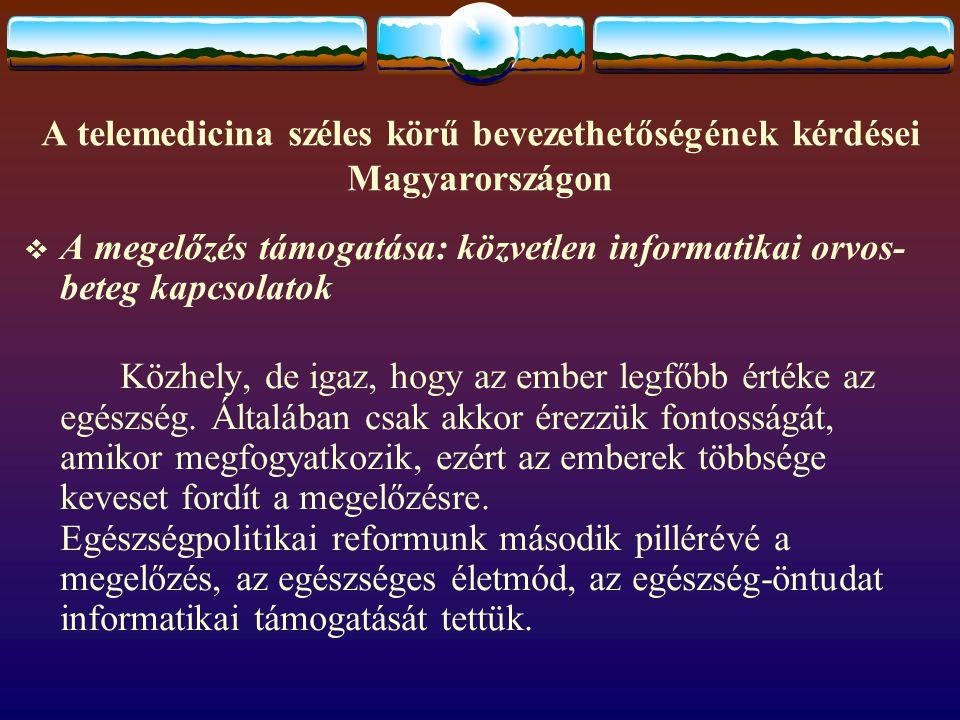 A telemedicina széles körű bevezethetőségének kérdései Magyarországon