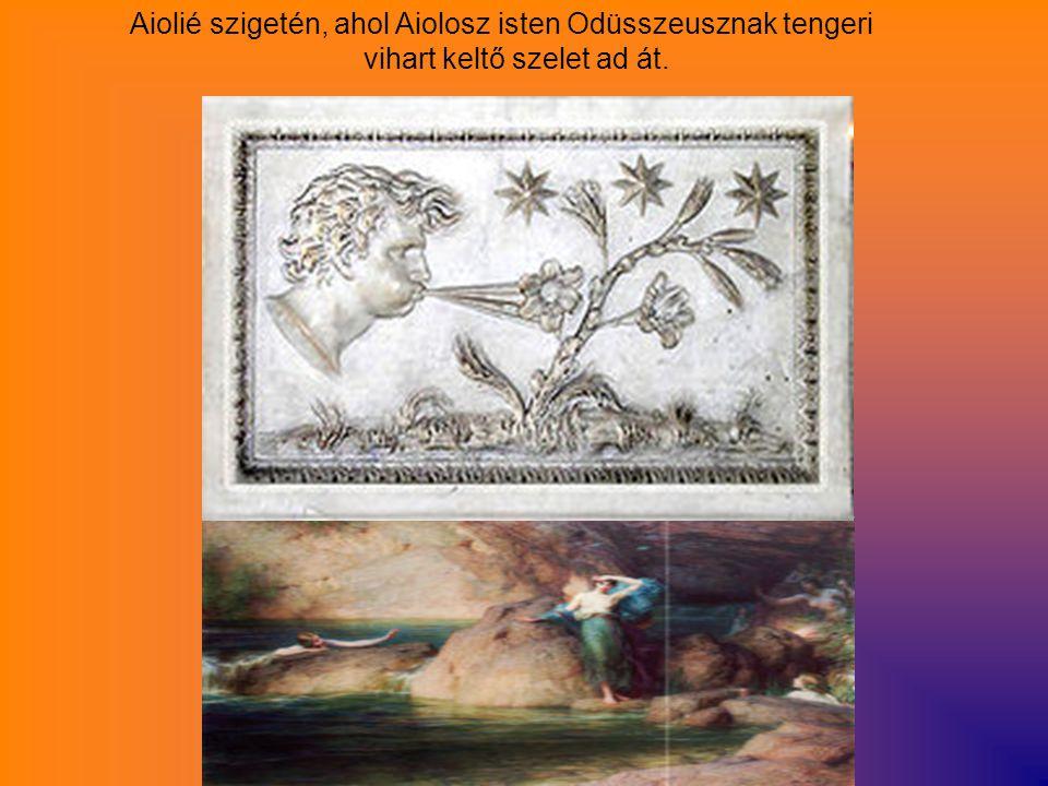Aiolié szigetén, ahol Aiolosz isten Odüsszeusznak tengeri