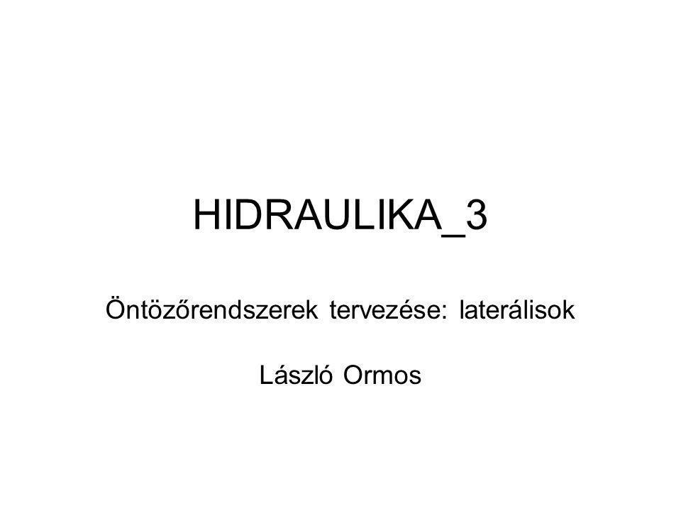 Öntözőrendszerek tervezése: laterálisok László Ormos