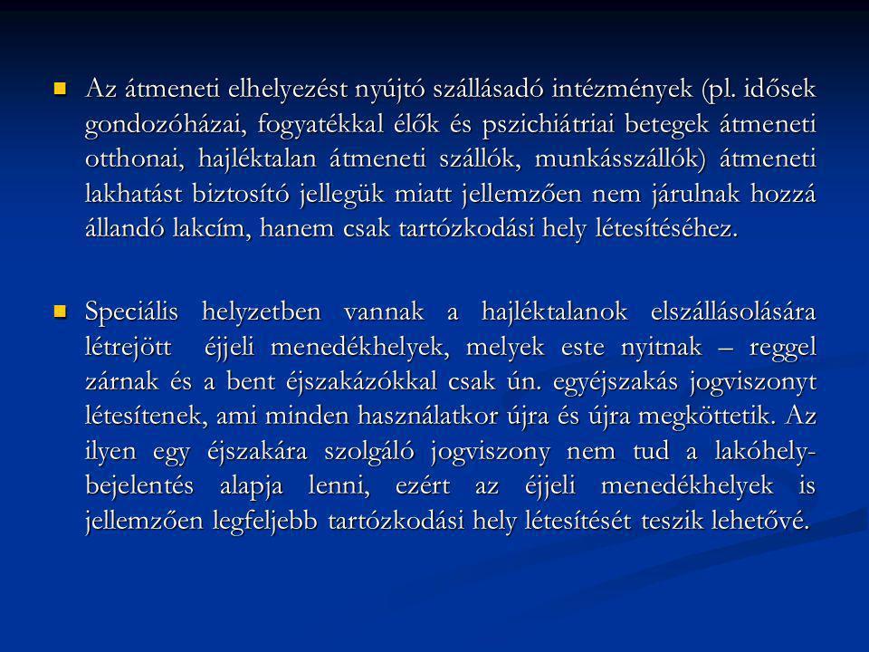Az átmeneti elhelyezést nyújtó szállásadó intézmények (pl