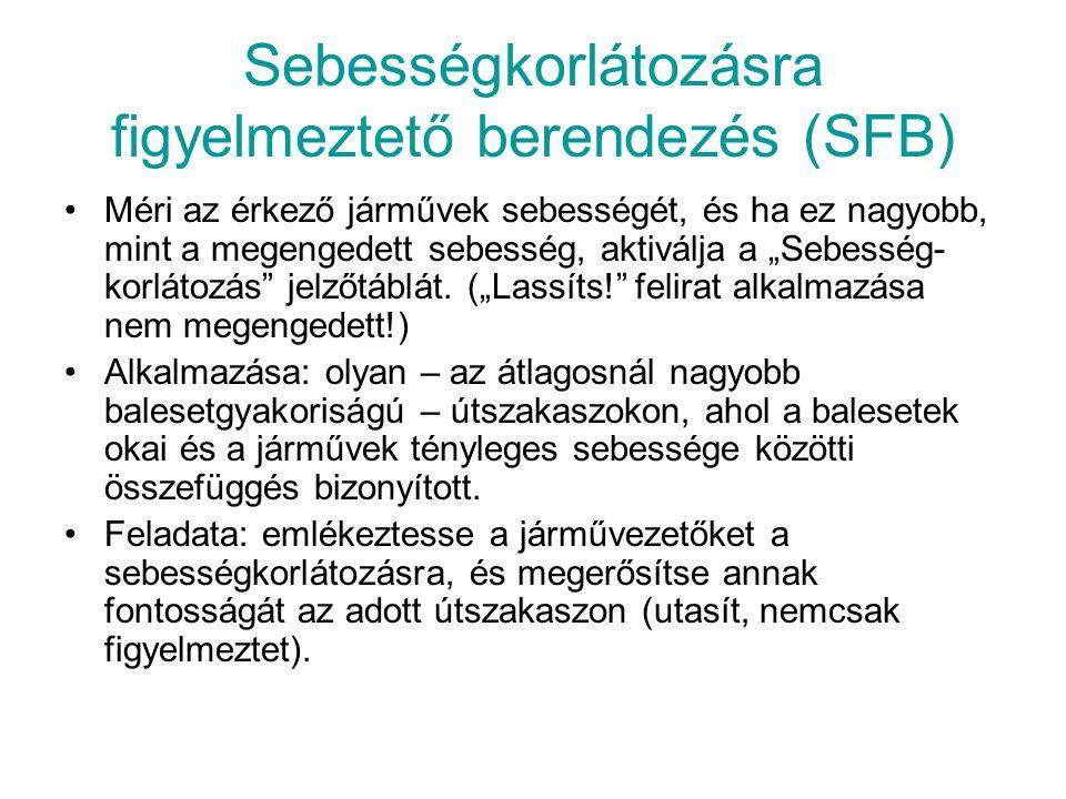Sebességkorlátozásra figyelmeztető berendezés (SFB)