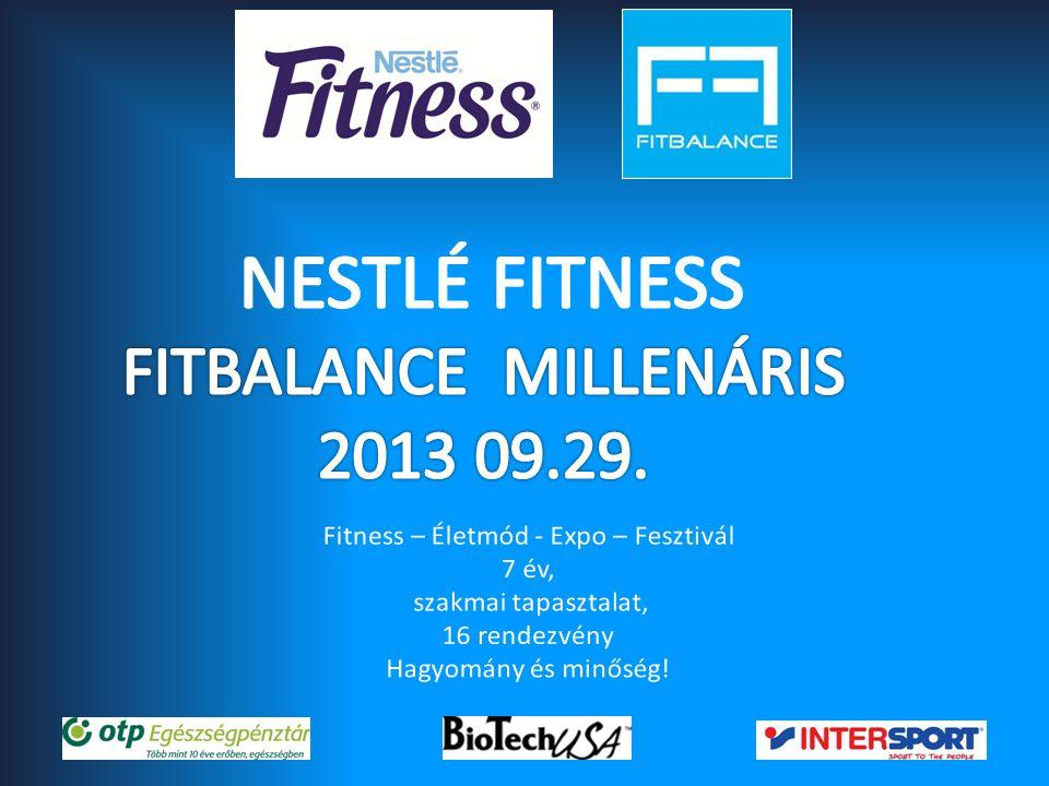 NESTLÉ FITNESS FITBALANCE MILLENÁRIS 2013 09.29.