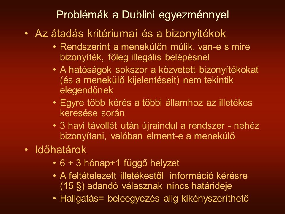 Problémák a Dublini egyezménnyel