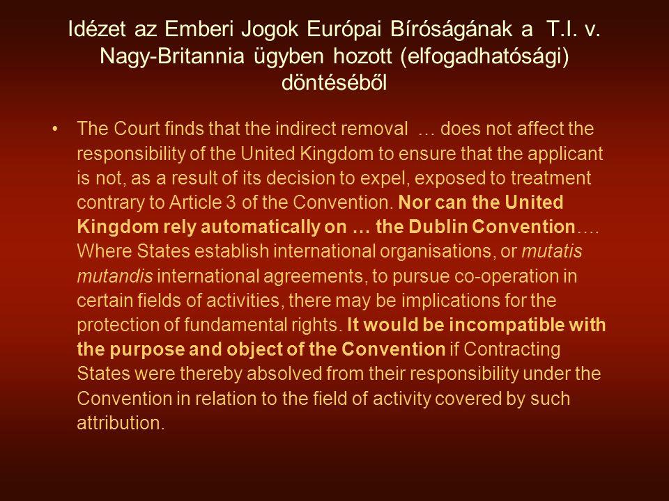 Idézet az Emberi Jogok Európai Bíróságának a T. I. v