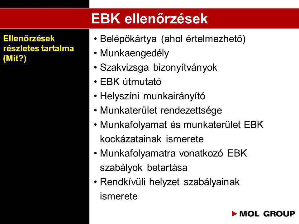 EBK ellenőrzések Belépőkártya (ahol értelmezhető) Munkaengedély