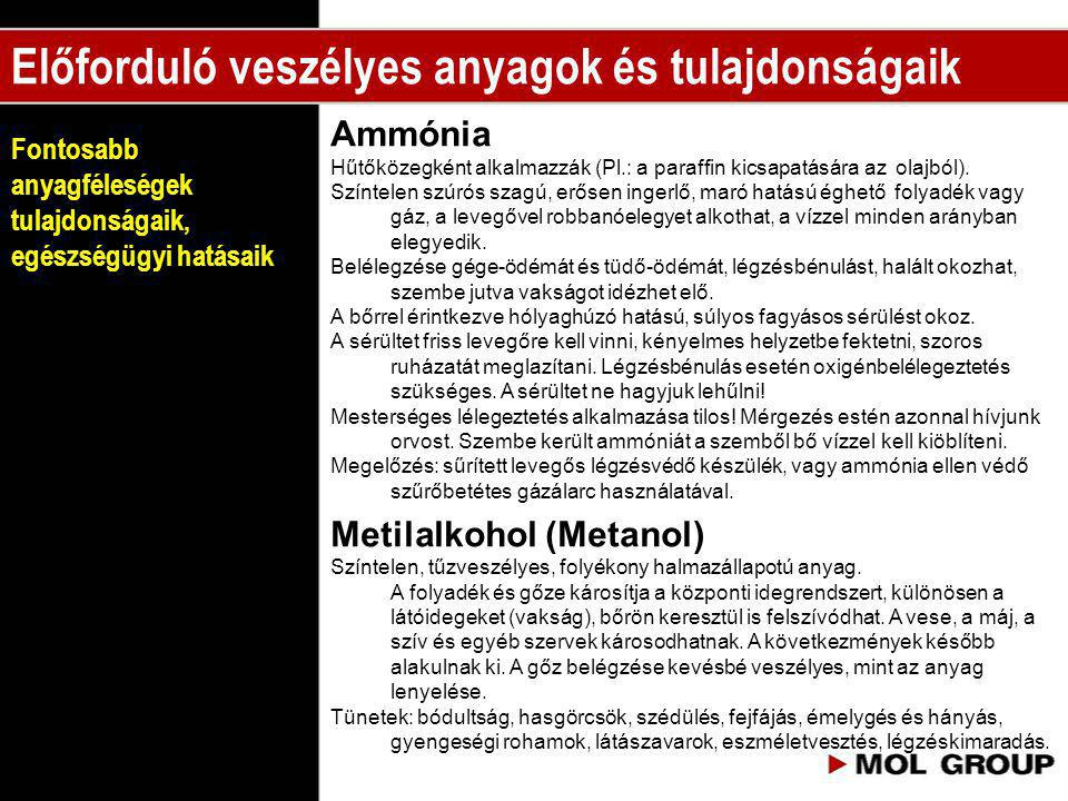 Előforduló veszélyes anyagok és tulajdonságaik