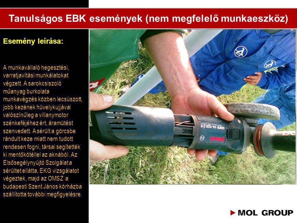 Tanulságos EBK események (nem megfelelő munkaeszköz)