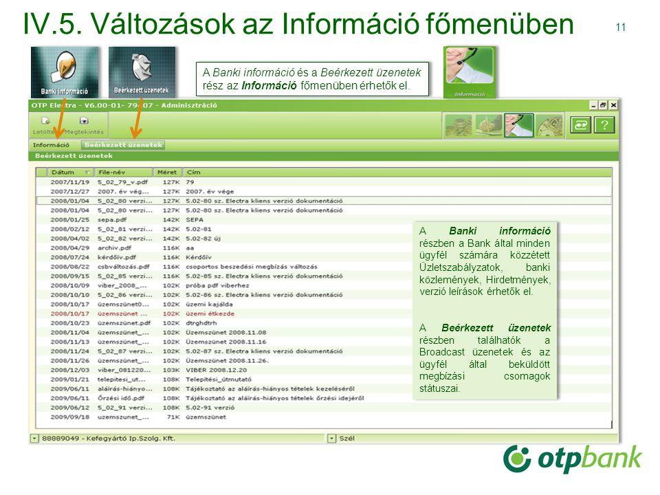 IV.5. Változások az Információ főmenüben