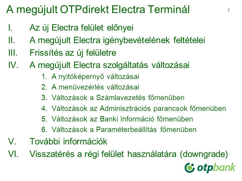 A megújult OTPdirekt Electra Terminál