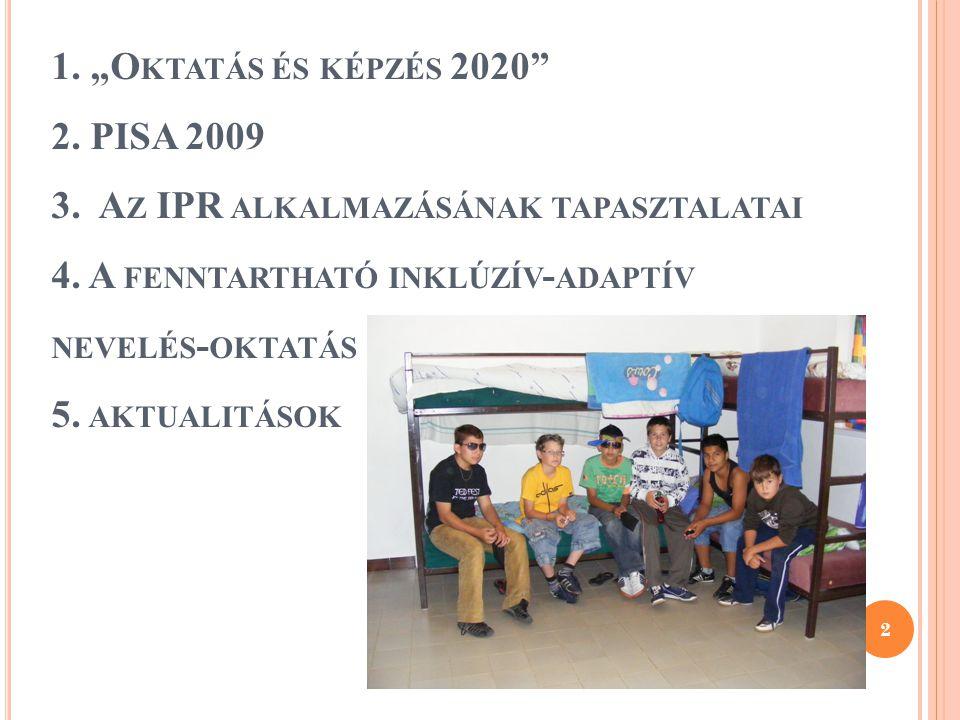 """1. """"Oktatás és képzés 2020 2. PISA 2009 3"""