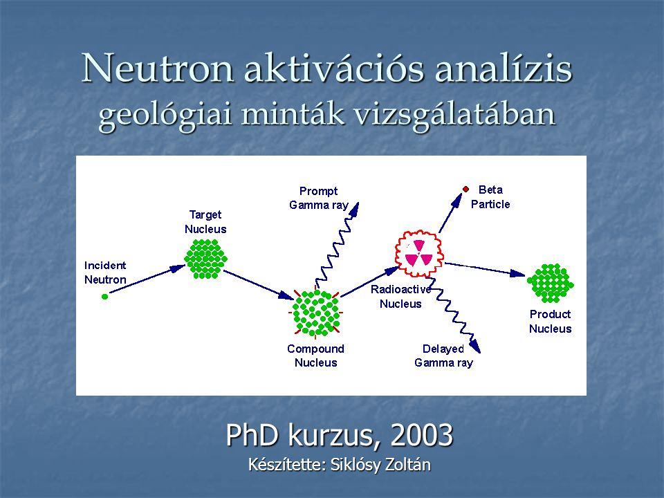 Neutron aktivációs analízis geológiai minták vizsgálatában
