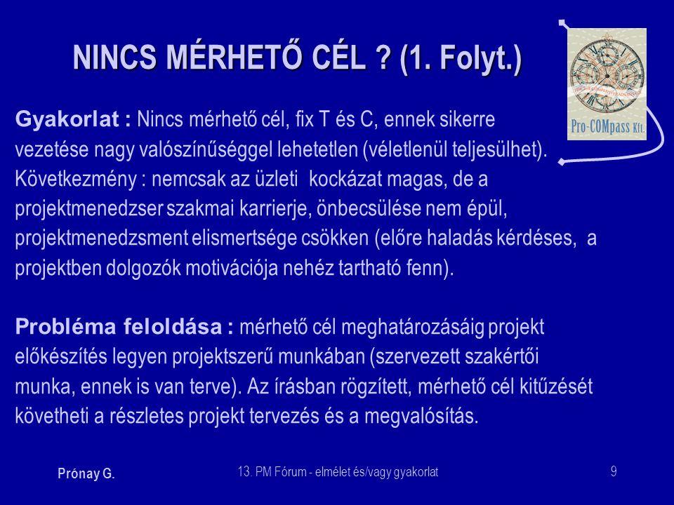 NINCS MÉRHETŐ CÉL (1. Folyt.)
