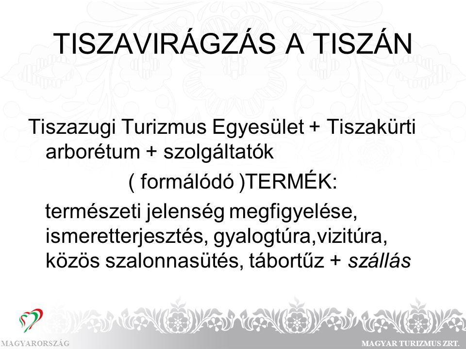 TISZAVIRÁGZÁS A TISZÁN